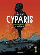Cyparis, le Prisonnier de Saint-Pierre T1 : Le Petit Paris | Vallerie, Lucas