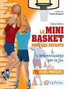 Le Mini Basket pour les enfants | Malfois, Cathy