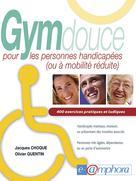 Gym douce pour les personnes handicapées (ou à mobilité réduite) | Choque, Jacques