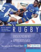 Rugby - Enseignement et apprentissage | Brunet, Michel