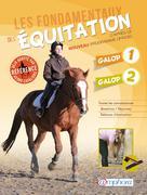 Les fondamentaux de l'équitation - Galop 1 et 2 | Ancelet, Catherine