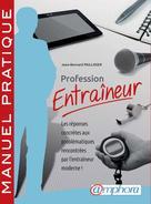 Profession entraineur | Paillisser, Jean-Bernard
