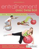 Entrainement avec Swiss Ball | Sordello, Jérôme