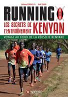 Running - Les secrets de l'entrainement Kenyan | Sordello, Jérôme