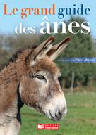 Le grand guide des ânes | Miriski, Pierre