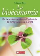 La bioéconomie | Roy, Claude