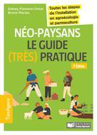 Néo-paysans le guide (très) pratique | Flament-Ortun, Sidney