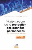 Vade-mecum de la protection des données personnelles pour le secteur bancaire et financie | Banck, Aurélie