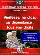 Vieillesse, handicap ou dépendance : tous vos droits | Staquet, Christine