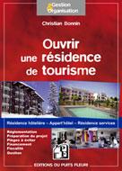 Ouvrir une résidence de tourisme | Bonnin, Christian