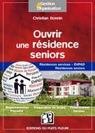 Ouvrir une résidence seniors | Bonnin, Christian