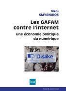 Les GAFAM contre l'internet | Smyrnaios, Nikos