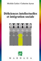 Déficiences intellectuelles et intégration sociale | Carlier, Michèle