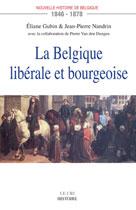 Nouvelle histoire de la Belgique 1846-1878  | Gubin, Eliane