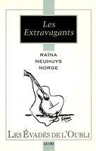 Les Extravagants | Raïna, Alfred