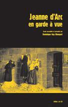 Jeanne d'Arc en garde à vue | Goy-Blanquet, Dominique