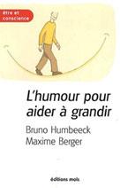 L'humour pour aider à grandir | Humbeeck, Bruno
