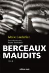 Berceaux maudits | Cauderlier, Marie