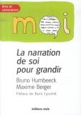 La narration de soi pour grandir | Humbeeck, Bruno