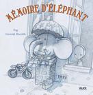 Mémoire d'éléphant | Blondelle, Gwendal