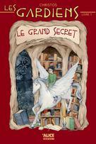 Les gardiens 1 : le grand secret | Christos