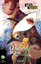 Le Grand Blanc | Férey, Caryl