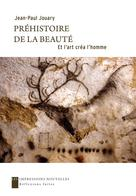 Préhistoire de la beauté | Jouary, Jean-Paul