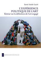 L'Expérience politique de l'art | Vander Gucht, Daniel