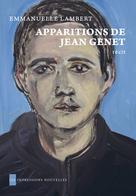 Apparitions de Jean Genet | Lambert, Emmanuelle