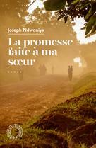 La promesse faite à ma soeur | Ndwaniye, Joseph