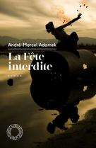 La fête interdite | Adamek, André-Marcel