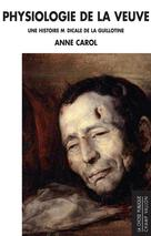 Physiologie de la Veuve   Carol, Anne