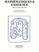 Mathématiques et existence | Parrochia, Daniel