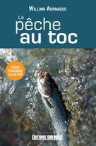 La pêche au toc | Aurnague, William