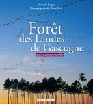 Forêt des Landes de Gascogne  | Sargos, François