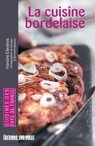 La cuisine bordelaise | Claustres, Francine