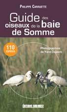 Guide des oiseaux de la baie de Somme | Carruette, Philippe