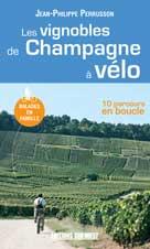 Les vignobles de Champagne à vélo | Perrusson, Jean-Philippe