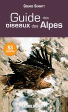 Guide des oiseaux des Alpes   Schmitt, Gérard