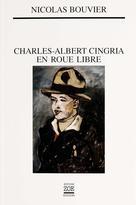 Charles-Albert Cingria en roue libre | Bouvier, Nicolas