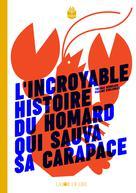L'incroyable histoire du homard qui sauva sa carapace | Gerbeaux, Thomas