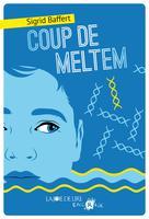Coup de Meltem | Baffert, Sigrid