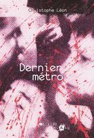 Dernier métro | Leon, Christophe
