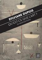 Qu'est-ce que l'art ? | Dupuis, Sylviane
