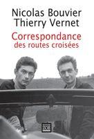 Correspondance des routes croisées | Bouvier, Nicolas