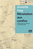 Révolution aux confins | Hug, Annette