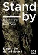 Stand-by - Saison 1 | Vuataz, Daniel