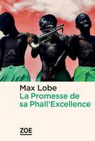 La Promesse de sa Phall'Excellence | Lobe, Max