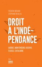 Droit à l'indépendance | Bérard, Frédéric