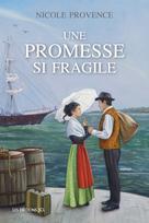 Une promesse si fragile | Provence, Nicole